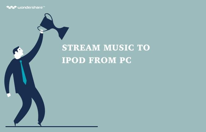 Stream Music to iPod from PC