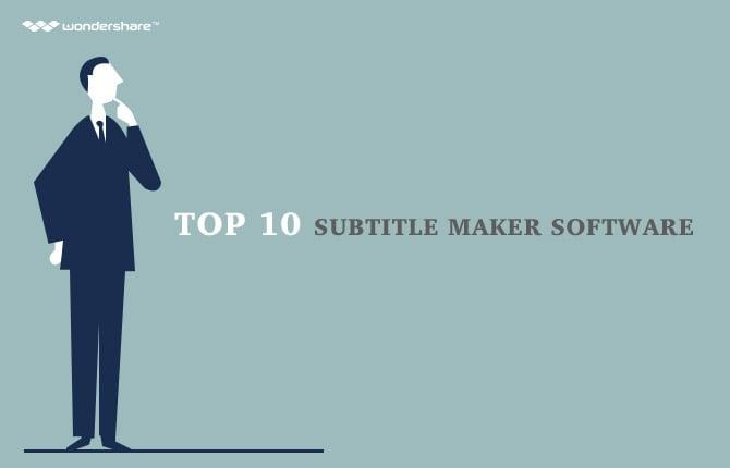 Top 10 Subtitle Maker Software