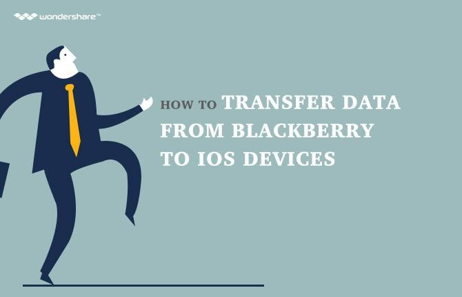 How to Transfer Data from BlackBerry to iOS Devices