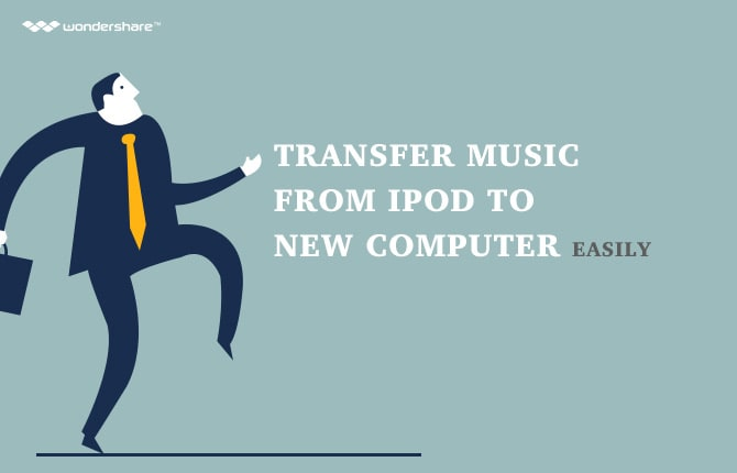 Transfer Music from iPod to New Computer Easily