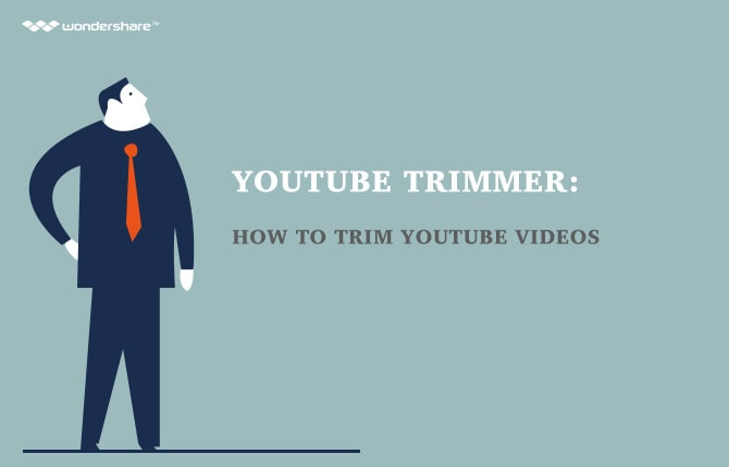 YouTube Trimmer: How to Trim YouTube Videos