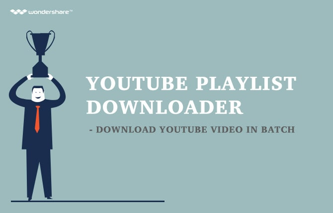 YouTube Playlist Downloader - Download YouTube Video in Batch