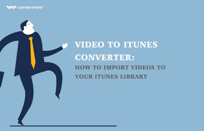 How to Import Videos to Your iTunes Library