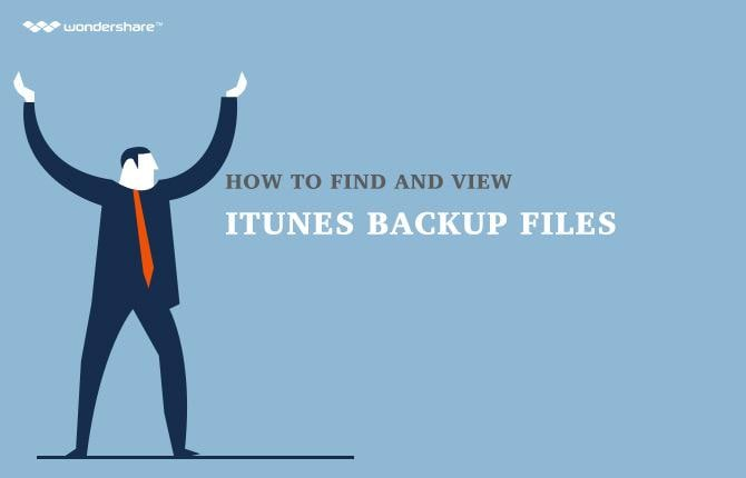 How to Find and View iTunes Backup Files