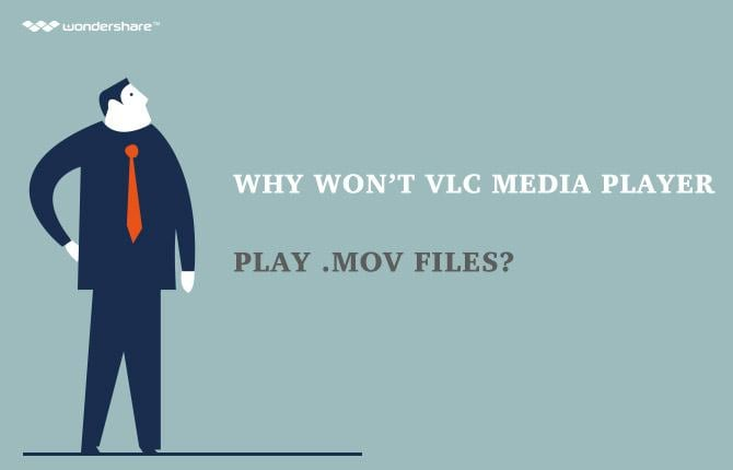 Why Won't VLC media player play .mov files?