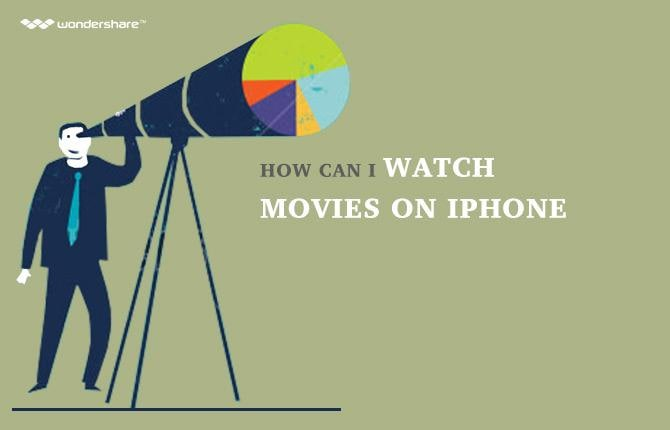 How Can I Watch Movies On iPhone
