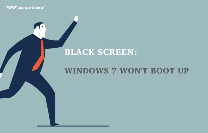 Black Screen: Windows 7 Won't Boot Up