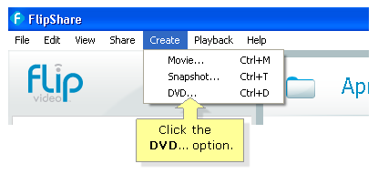 FlipShare  Creates DVD