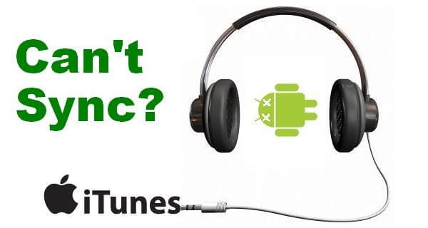 Top 4 iTunes Alternatives for Android Software