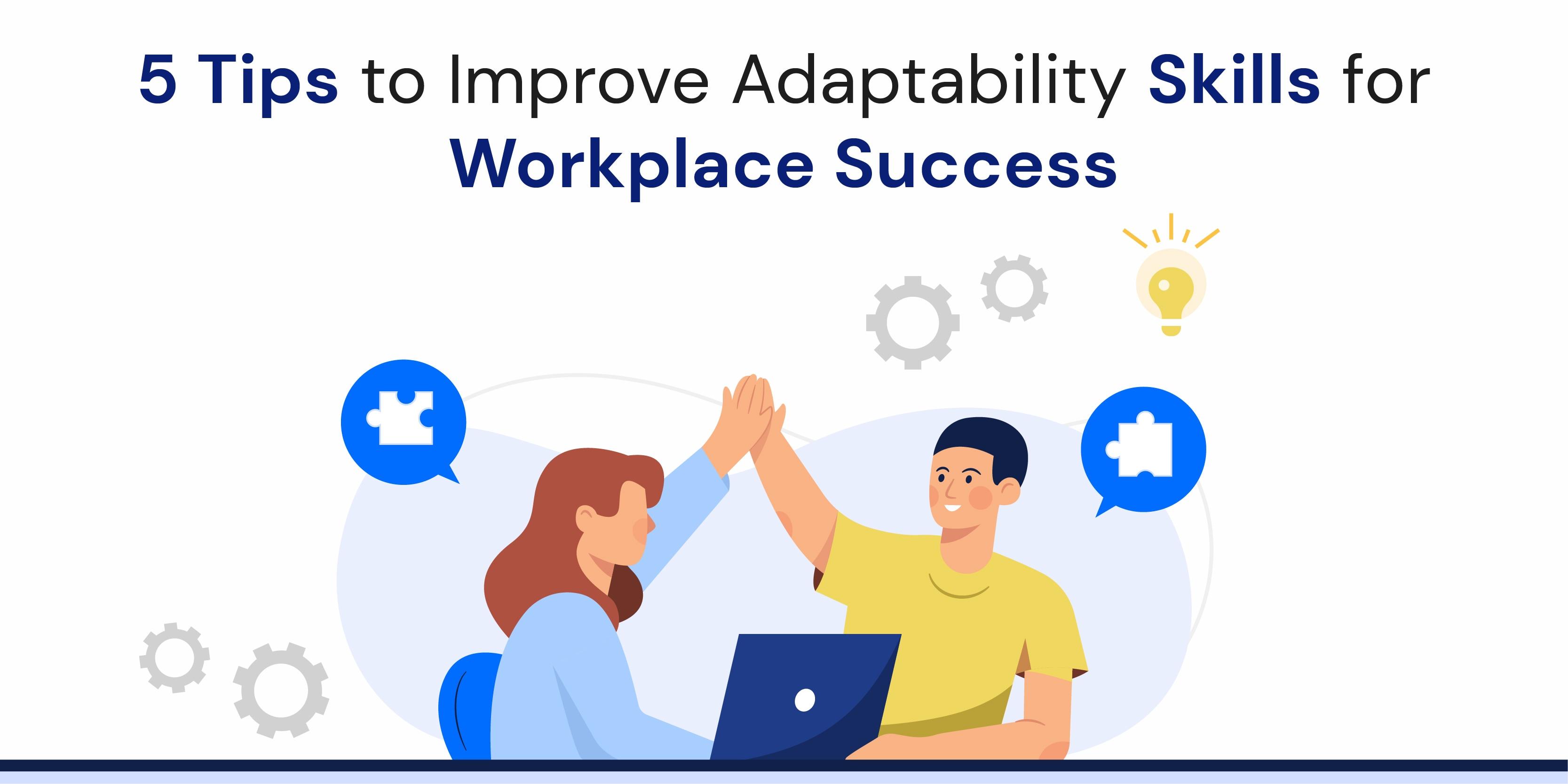 adaptablity skills