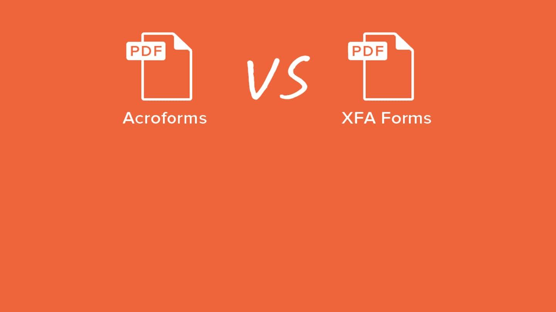 acroforms vs xfa forms