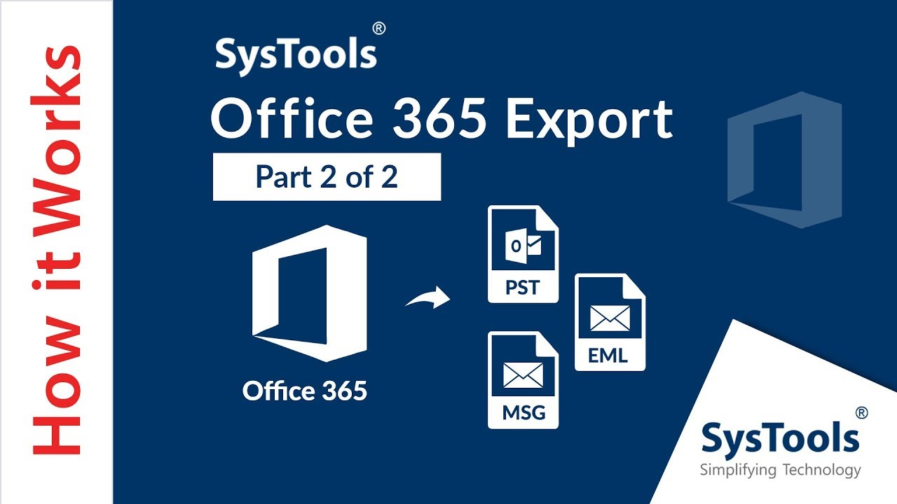 Systools Office 365 Export Tool