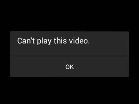 15 reasons for video not playing