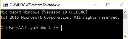 Enter Chkdsk /r in the Command Prompt.