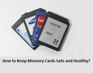 How to Keep Memory Cards Safe and Healthy