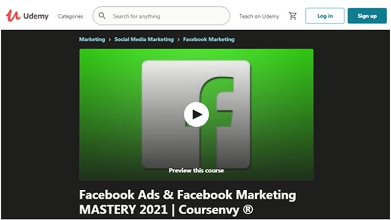 Facebook Ads & Facebook Marketing MASTERY 2021 | Coursenvy (Udemy)