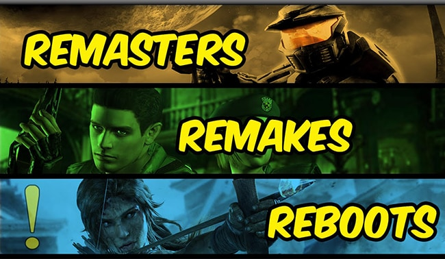 Remakes and Reboots