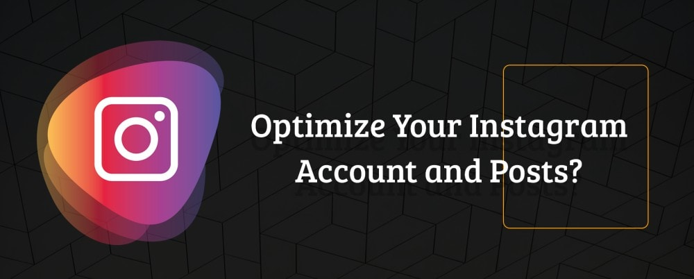 Personalizing Your Instagram Account.