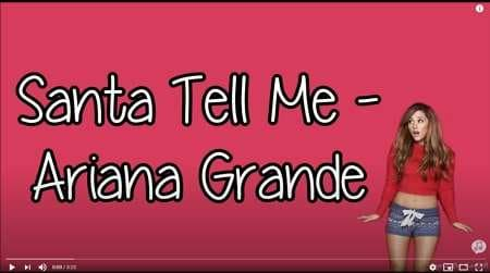 Santa Tell Me by Ariana Grande