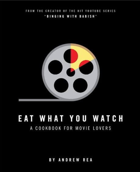 Cool Gifts for A Movie Buff-Eat What You Watch Cookbook