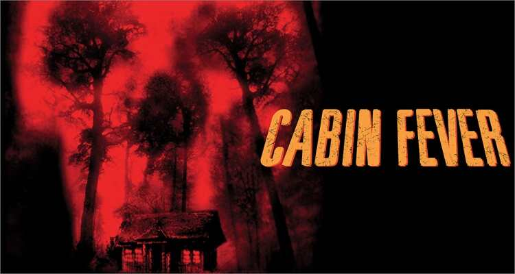 Halloween film you can't miss - Cabin Fever (2002)