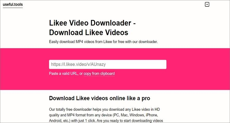 Likee Downloader Apps for Mobile and Desktops- Useful.tools