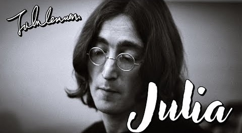 """""""Julia"""" by The Beatles"""